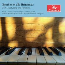 Beethoven alla Brittania - CD Audio di Ludwig van Beethoven