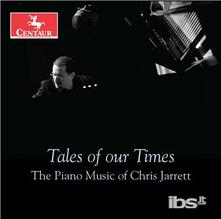 Tales Of Our Times - CD Audio di Chris Jarrett
