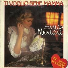 Ti Voglio Bene Mamma - Vinile LP di Enrico Musiani