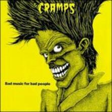 Bad Music for Bad People - CD Audio di Cramps