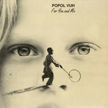 For You and Me - Vinile LP di Popol Vuh
