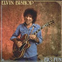 Big Fun - CD Audio di Elvin Bishop