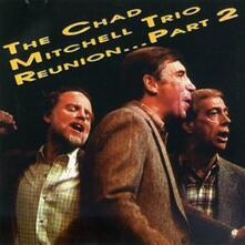Reunion Part 2 - CD Audio di Chad Mitchell (Trio)