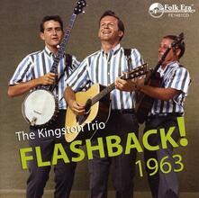 Flashback! 1963 - CD Audio di Kingston Trio