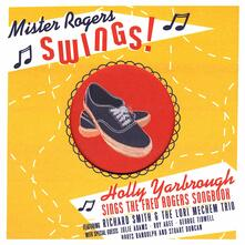 Mister Rogers Swings - CD Audio di Holly Yarbrough