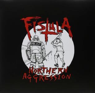 Northern Aggression - Vinile LP di Fistula