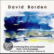 Continuing Story of Counterpoint Parts 1-4 8 - CD Audio di David Borden