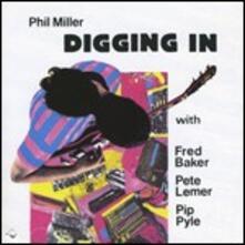 Digging in' - CD Audio di Phil Miller