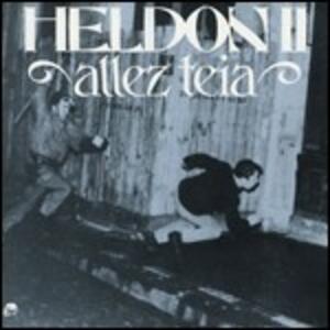 Allez Teia - CD Audio di Heldon