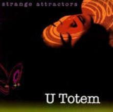 Strange Attractors - CD Audio di U Totem