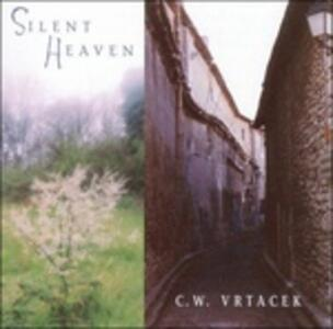 Silent Heaven - CD Audio di Charles Vrtacek