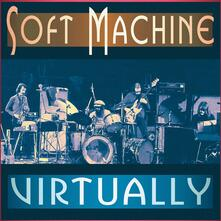 Virtually - CD Audio di Soft Machine