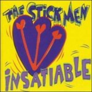 Insatiable - CD Audio di Stickmen