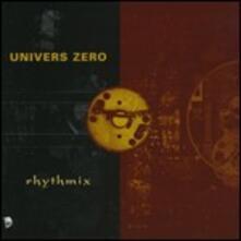 Rhythmix - CD Audio di Univers Zero
