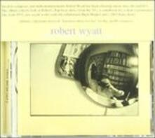 Solar Flares Burn for You - CD Audio di Robert Wyatt