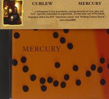Mercury - CD Audio di Curlew