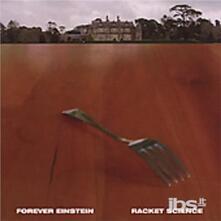 Racket Science - CD Audio di Forever Einstein