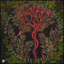 Forked Tongue - CD Audio di Revolutionary Snake Ensemble