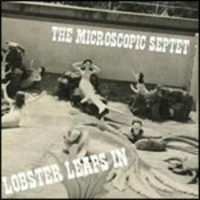 Lobster Leaps in - CD Audio di Microscope Septet