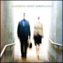 Ghost Surveillance - CD Audio di Algernon