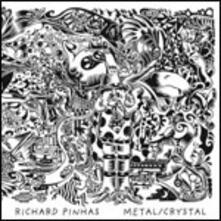 Metal-Crystal - CD Audio di Richard Pinhas