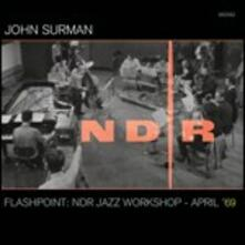 Flashpoint. NDR Jazz Workshop April 1969 - CD Audio + DVD di John Surman