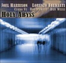 Holy Abyss - CD Audio di Joel Harrison,Lorenzo Feliciati