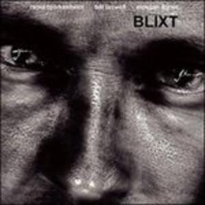 Blixt - CD Audio di Bill Laswell,Raoul Björkenheim,Morgan Agren
