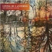 New Myth-Old Science (Limited Edition) - Vinile LP di Living by Lanterns