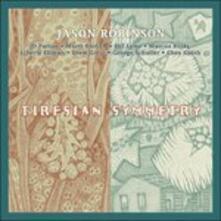 Tiresian Symmetry - CD Audio di Jason Robinson