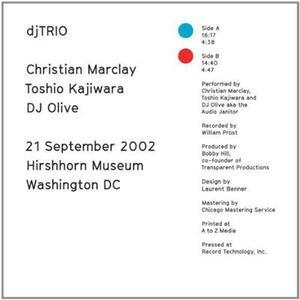 21-09-2002 Hirshhorn Museum Washington DC - Vinile LP di Christian Marclay,DJ Olive,Toshio Kajiwara