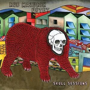 Skull Sessions - Vinile LP di Rob Mazurek
