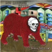 Skull Sessions - CD Audio di Rob Mazurek