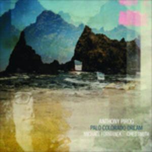 Palo Colorado Dream - CD Audio di Anthony Pirog