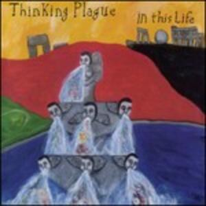 In This Life - CD Audio di Thinking Plague
