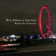 Behind the Vibration - CD Audio di Rez Abbasi