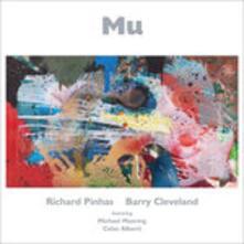 Mu - CD Audio di Richard Pinhas,Michael Manring,Barry Cleveland