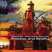 Process and Reality - CD Audio di Yoshida Tatsuya,Richard Pinhas,Masami Akita