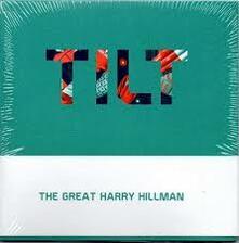 TILT - CD Audio di The Great Harry Hillman