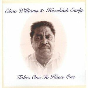 Takes One to Know One - Vinile LP di Elmo Williams,Hezekiah Early