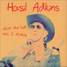 What the Hell Was I - Vinile LP di Hasil Adkins