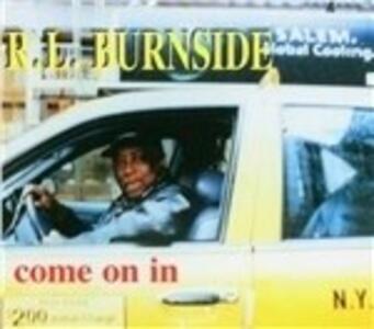 Come on in - Vinile LP di R.L. Burnside