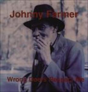 Wrong Doers Respect me - Vinile LP di Johnny Farmer