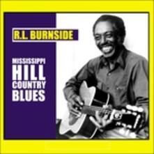 Mississippi Hill Country Blues - Vinile LP di R. L. Burnside