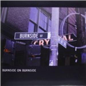 Burnside on Burnside - Vinile LP di R.L. Burnside