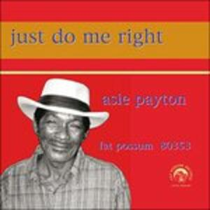 Just Do Me Right - CD Audio di Asie Payton
