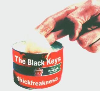 Thickfreakness - CD Audio di Black Keys