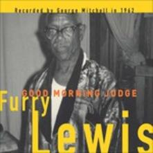 Good Morning Judge - Vinile LP di Furry Lewis
