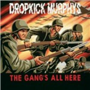 Gang's All Here - Vinile LP di Dropkick Murphys