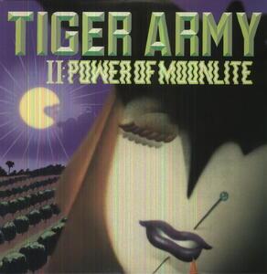 Power of Moonlite - Vinile LP di Tiger Army